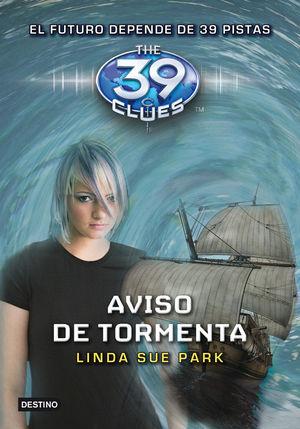 39 CLUES 9. AVISO DE TORMENTA