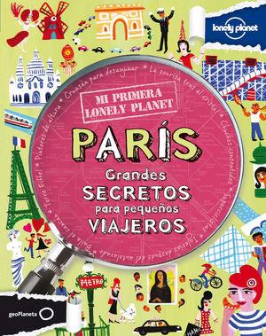 Mi primera Lonely Planet. París