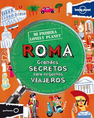 Mi primera Lonely Planet. Roma