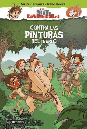 LOS SIETE CAVERNÍCOLAS 2. CONTRA LAS PINTURAS DEL DIABLO