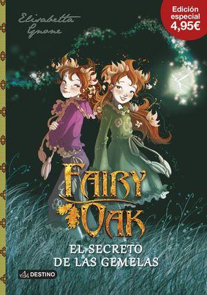 FAIRY OAK 1. EL SECRETO DE LAS GEMELAS. EDICIÓN 4,95€