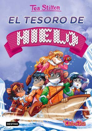 TEA STILTON 7 NUEVO. EL TESORO DE HIELO