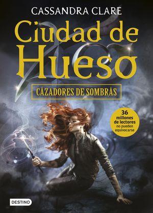 CAZADORES DE SOMBRAS 1. CIUDAD DE HUESO (2016)