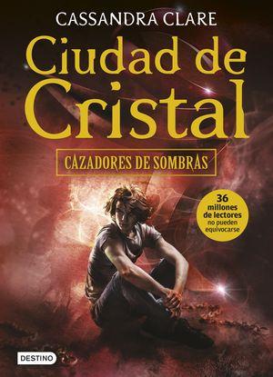 CAZADORES DE SOMBRAS 3. CIUDAD DE CRISTAL (2016)