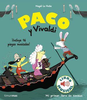PACO Y VIVALDI. LIBRO MUSICAL