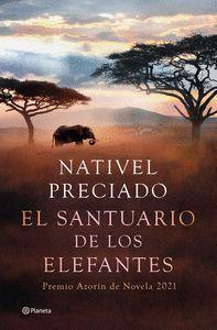 EL SANTUARIO DE LOS ELEFANTES - PREMIO AZORÍN 21