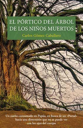 EL PÓRTICO DEL ÁRBOL DE LOS NIÑOS MUERTOS