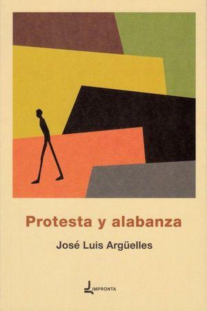 PROTESTA Y ALABANZA