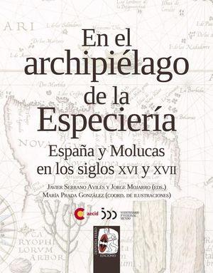 EN EL ARCHIPIELAGO DE LA ESPECIERIA