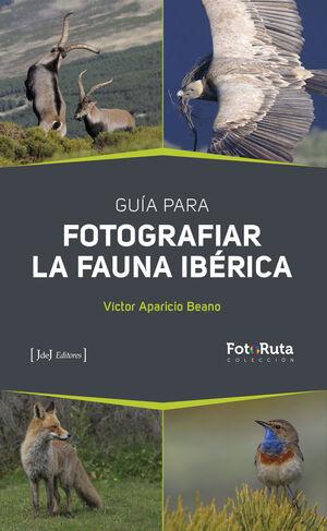 GUÍA PARA FOTOGRAFIAR LA FAUNA IBÉRICA