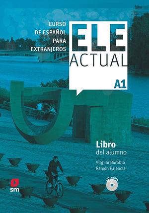 ELE ACTUAL A1. LIBRO DEL ALUMNO   CD