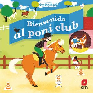 BIENVENIDO AL PONI CLUB