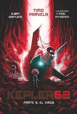 KEPLER62 05 EL VIRUS