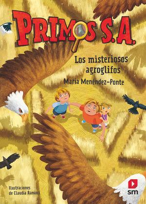 PRIMOS S.A. 6 (LOS MISTERIOSOS AGROGLIFOS)
