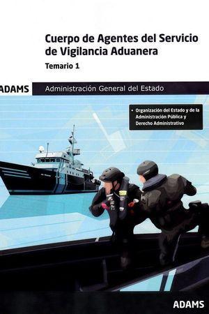 TEMARIO 1 CUERPO DE AGENTES DEL SERVICIO DE VIGILANCIA ADUANERA. ADMINISTRACIÓN