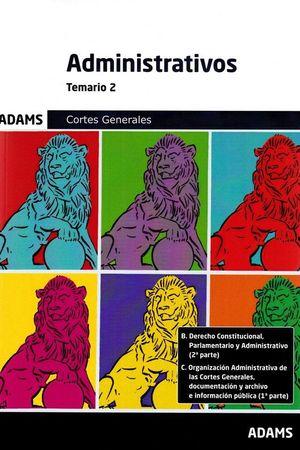 TEMARIO 2 ADMINISTRATIVOS CORTES GENERALES