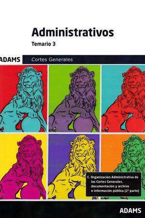 TEMARIO 3 ADMINISTRATIVOS CORTES GENERALES