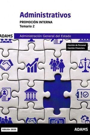 TEMARIO 2 ADMINISTRATIVOS ADMINISTRACIÓN GENERAL DEL ESTADO, PROMOCIÓN INTERNA