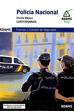 CUESTIONARIOS POLICÍA NACIONAL. ESCALA BÁSICA