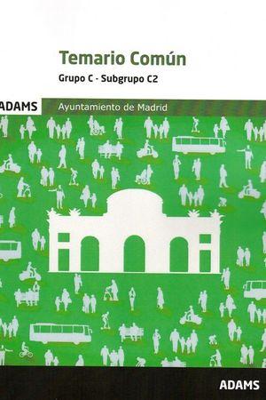 TEMARIO COMUN - GRUPO C - SUBGRUPO C2