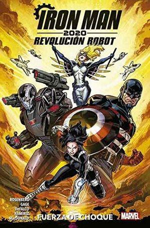 IRON MAN 2020. REVOLUCIÓN ROBOT 1. FUERZA DE CHOQUE