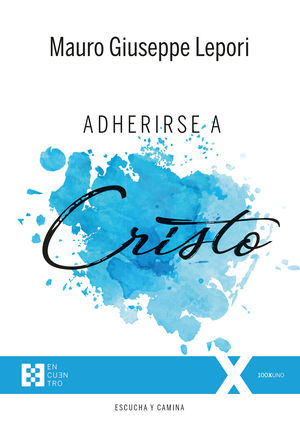 ADHERIRSE A CRISTO