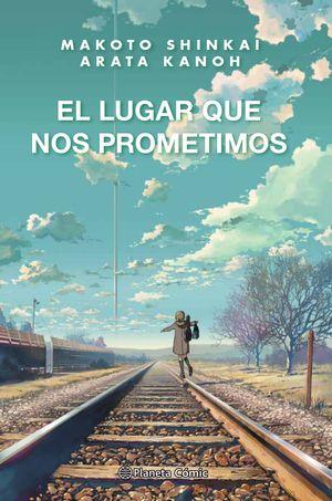 EL LUGAR QUE NOS PROMETIMOS (NOVELA)