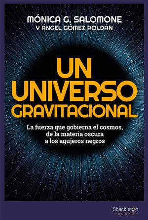 UN UNIVERSO GRAVITACIONAL