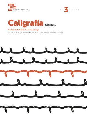 CUADERNO CALIGRAFÍA 3 (CUADRÍCULA)