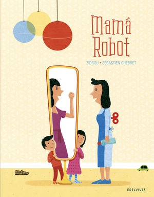 MAMÁ ROBOT