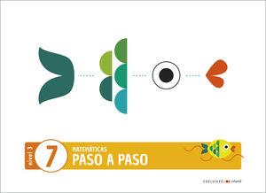(20) 5 AÑOS PROYECTO PASO A PASO - NIVEL 3. CUADERNO 7 EDELVIVES