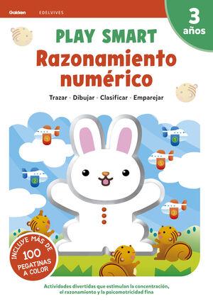 PLAY SMART : RAZONAMIENTO NUMÉRICO. 3 AÑOS