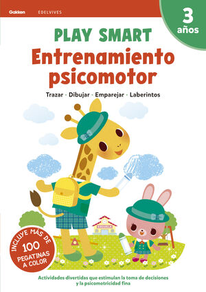 PLAY SMART : ENTRENAMIENTO PSICOMOTOR. 3 AÑOS