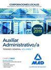 AUXILIAR ADMINISTRATIVO DE CORPORACIONES LOCALES. TEMARIO GENERAL VOLUMEN 1