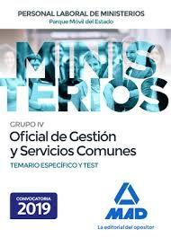 OFICIAL DE GESTIÓN Y SERVICIOS COMUNES DEL PARQUE MÓVIL DEL ESTADO. TEMARIO ESPECÍFICO Y TEST