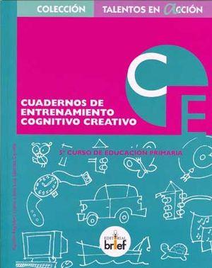 CUADERNO DE ENTRENAMIENTO COGNITIVO-CREATIVO (5.º DE PRIMARIA)