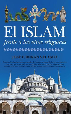 ISLAM FRENTE A LAS OTRAS RELIGIONES, EL