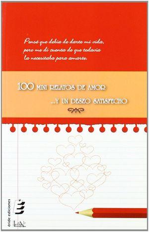 100 mini relatos de amor ...y un deseo satisfecho