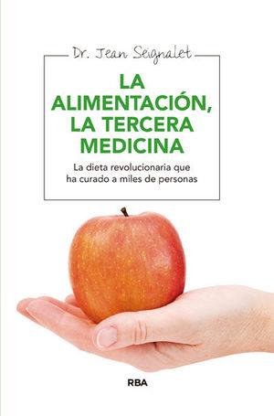 ALIMENTACION LA TERCERA MEDICINA