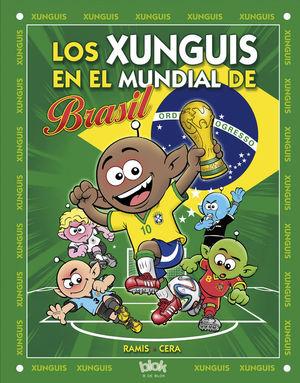 LOS XUNGUIS EN EL MUNDIAL DE BRASIL