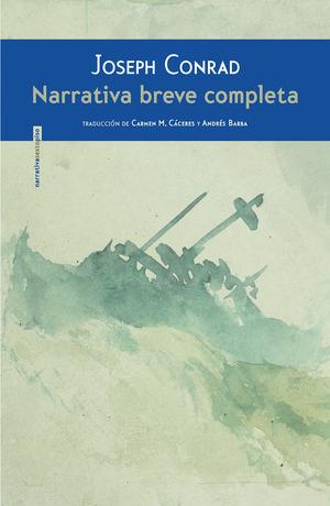 NARRATIVA BREVE COMPLETA (JOSEPH CONRAD)