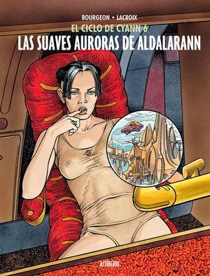 EL CICLO DE CYANN 6 - LAS SUAVES AURORAS DE ALDALARANN