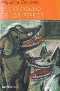 EL COLOQUIO DE LOS PERROS (ILUSTRADO)