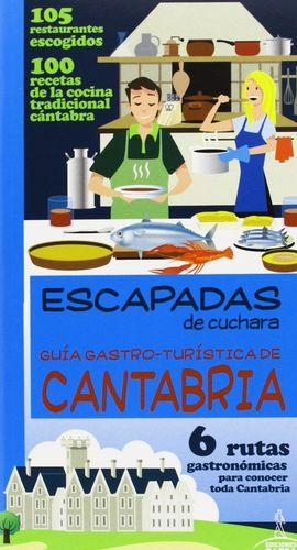 GUIA GASTRO-TURÍSTICA DE CANTABRIA