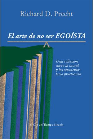 EL ARTE DE NO SER EGOÍSTA