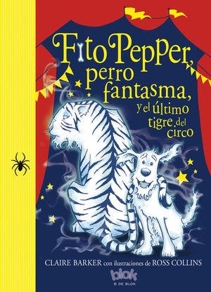 FITO PEPPER Y EL ÚLTIMO TIGRE DEL CIRCO