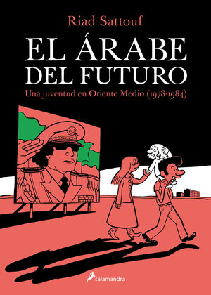 EL ARABE DEL FUTURO. UNA JUVENTUD EN ORIENTE MEDIO (1978-1984)