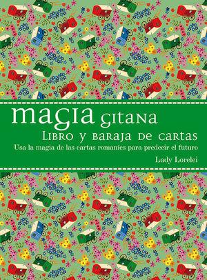 MAGIA GITANA (LIBRO Y BARAJA DE CARTAS)