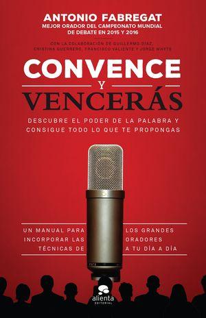 CONVENCE Y VENCERÁS