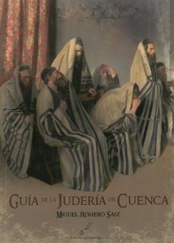 GUÍA DE LA JUDERÍA DE CUENCA